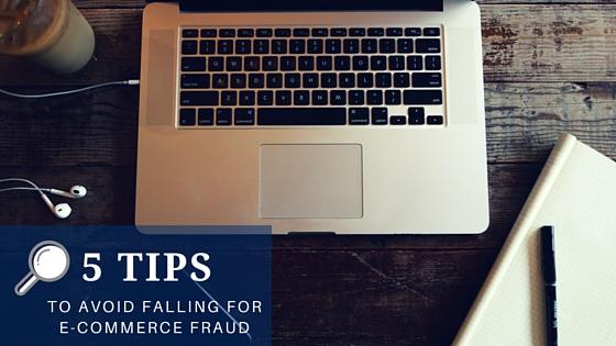 5 tips to avoide ecommerce fraud