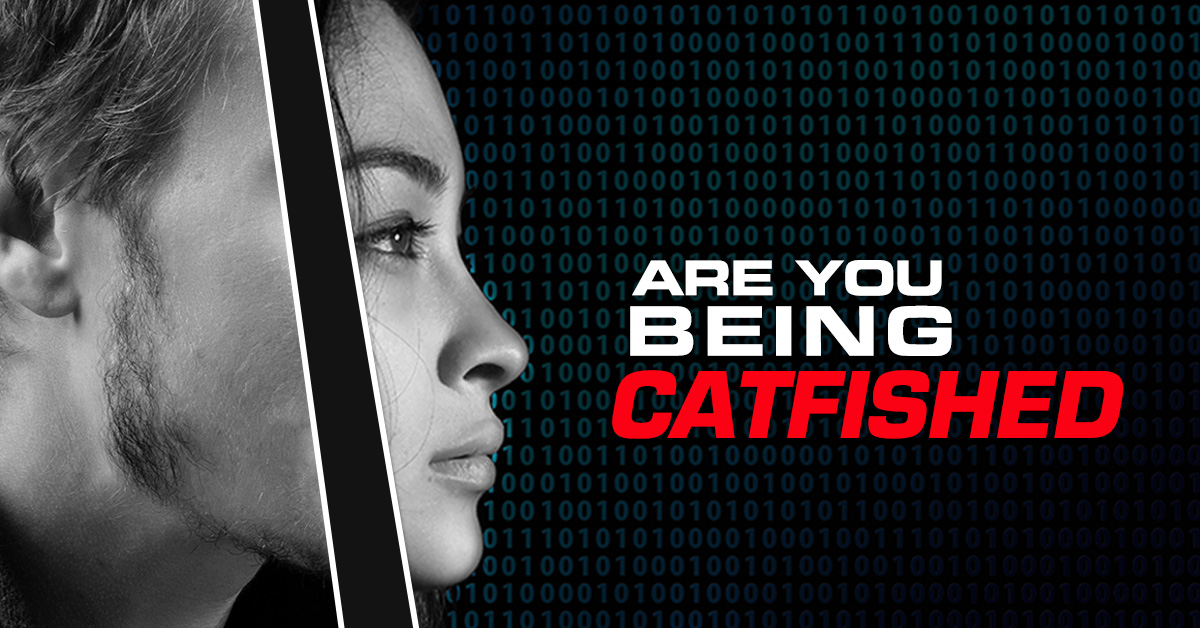 3 Signs You Are Being Catfished Online Private
