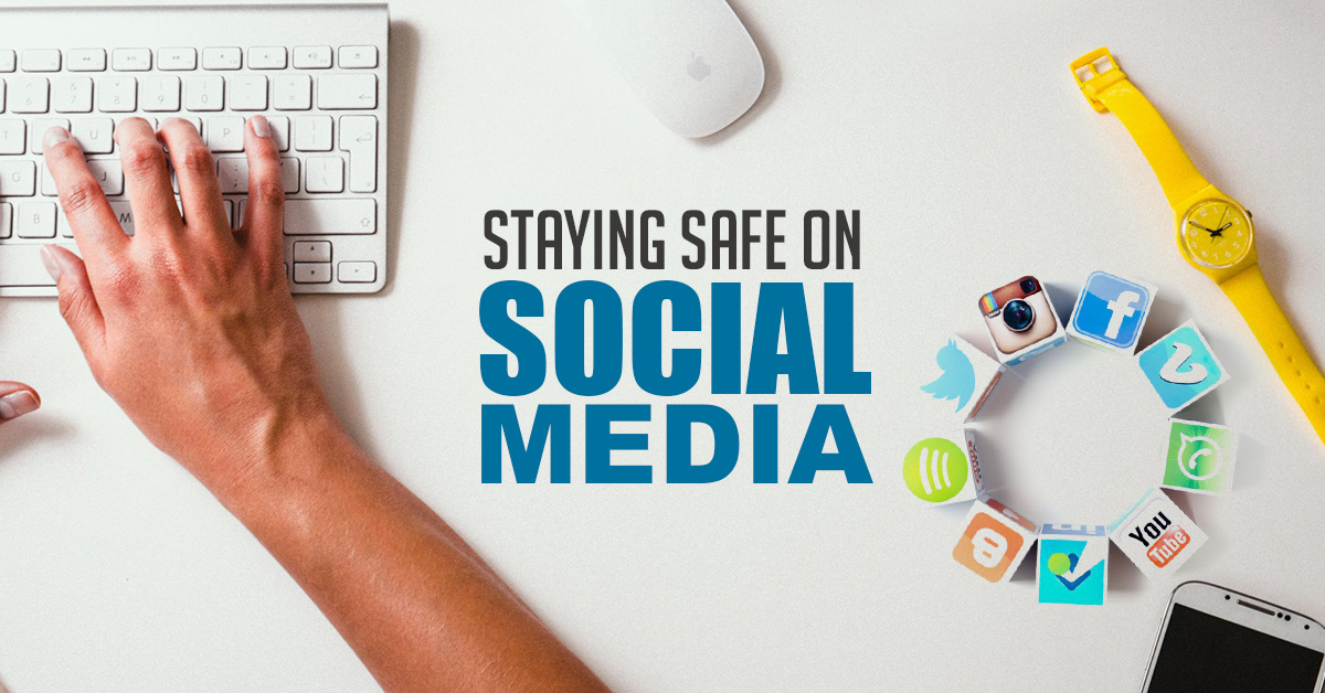 Staying-safe-on-Social-Media