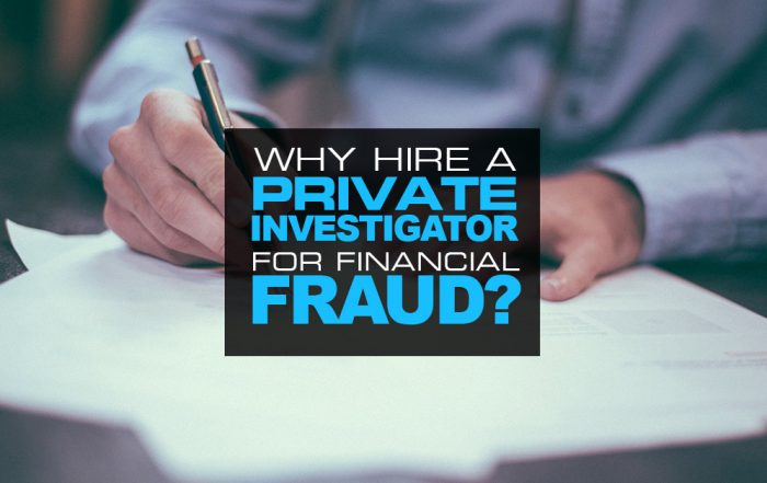Why Hire a Private Investigator