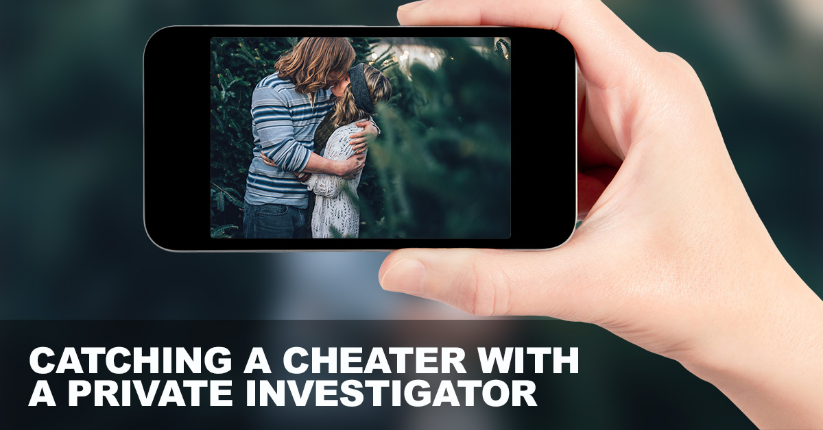 Catching-a-Cheater-with-a-Private-Investigator