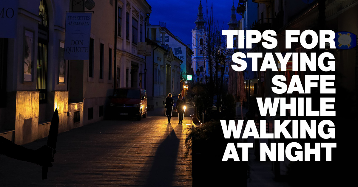 Tips-For-Staying-Safe-While-Walking-At-Night