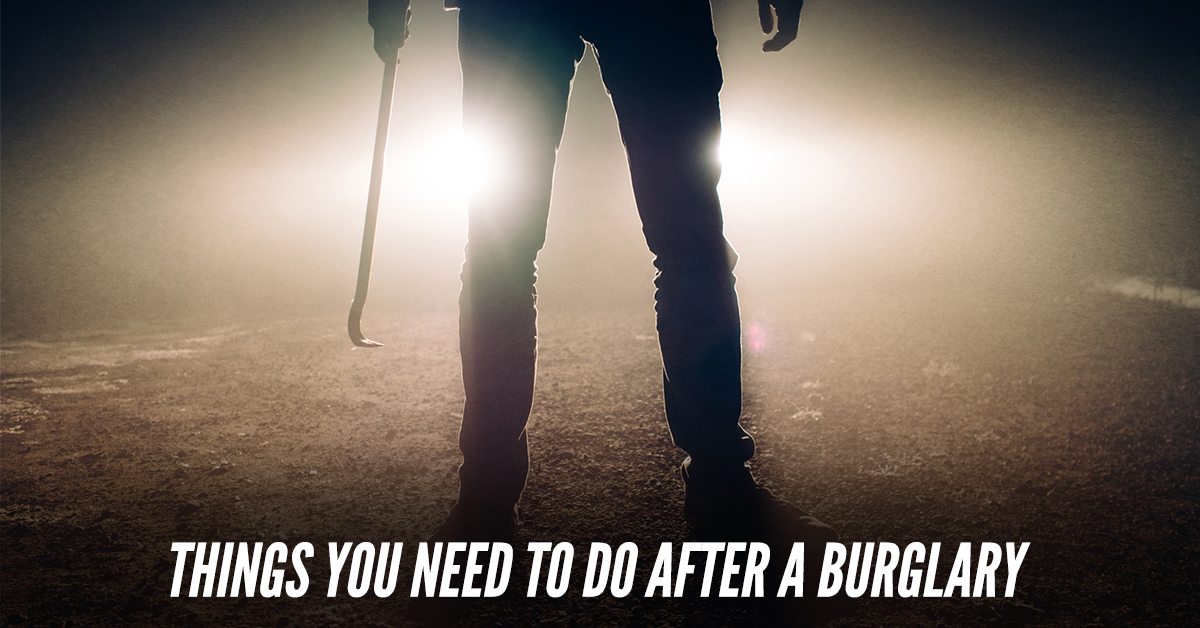 things-you-need-to-do-after-a-burglary