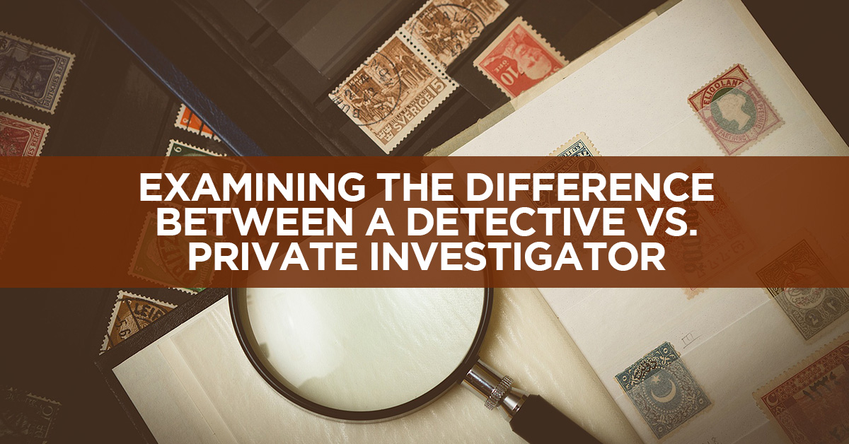 Examining-The-Difference-Between-A-Detective-Vs-Private Investigator