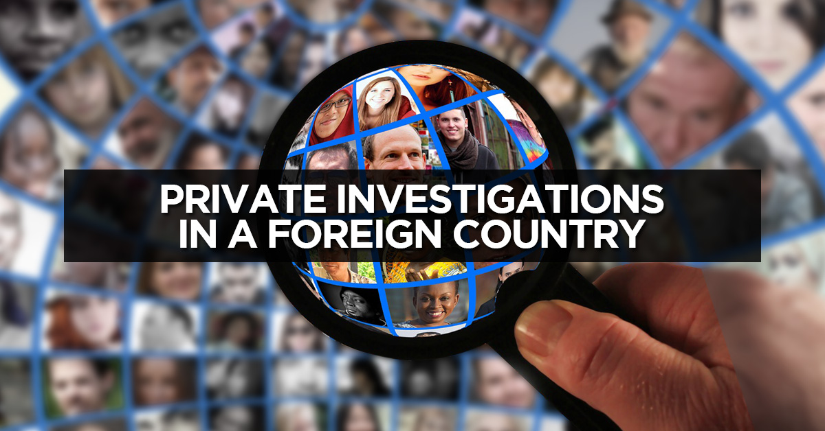 Private-Investigations-in-a-Foreign-Country