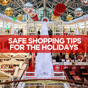 Safe Shopping Tips for the Holidays