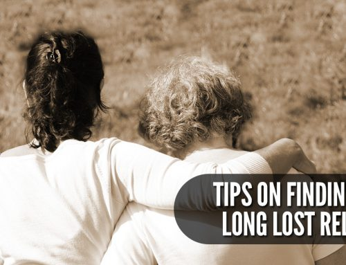 Tips On Finding Your Long Lost Relative