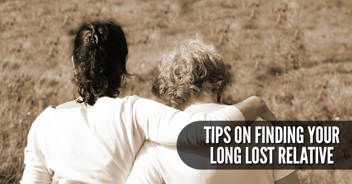 tips for finding a long lost relative
