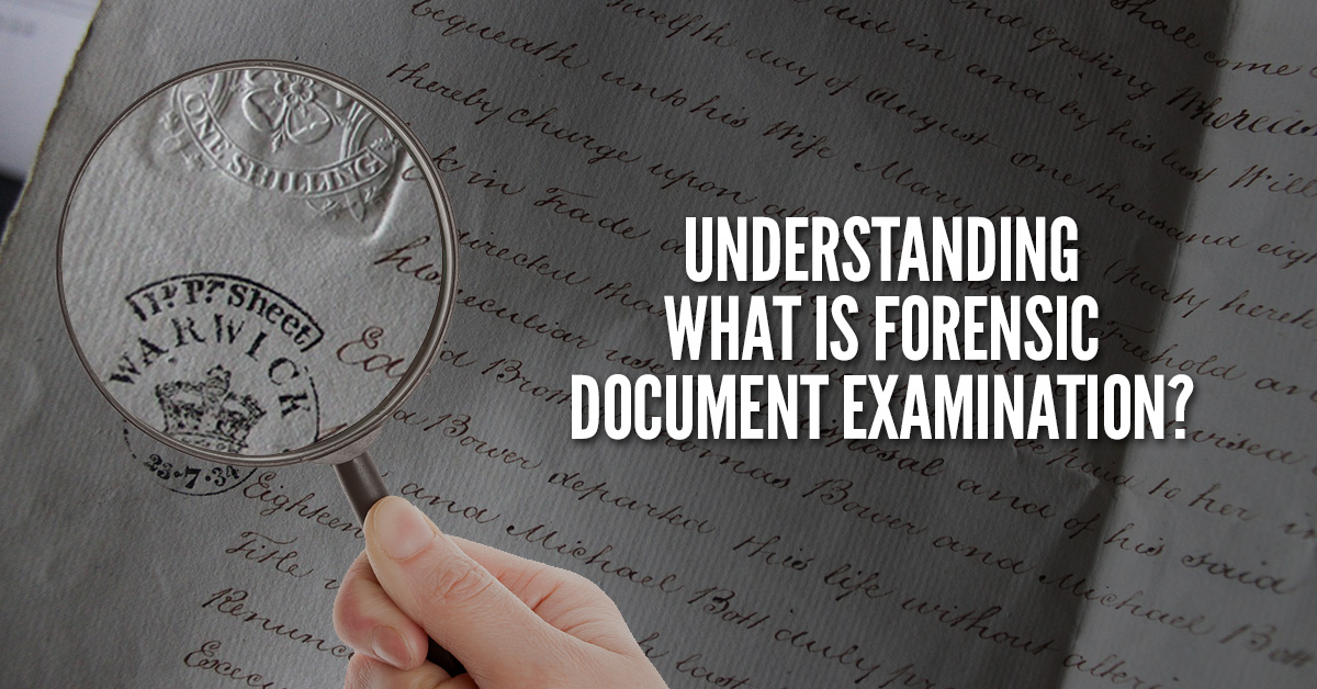What Is Forensic Document Examination