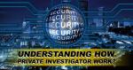 How Private Investigator Work