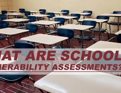 What Are School Vulnerability Assessments?