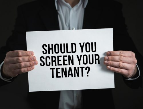 Do You Need To Screen New Tenants?