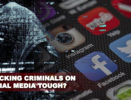 Is Tracking Criminals On Social Media Tough?
