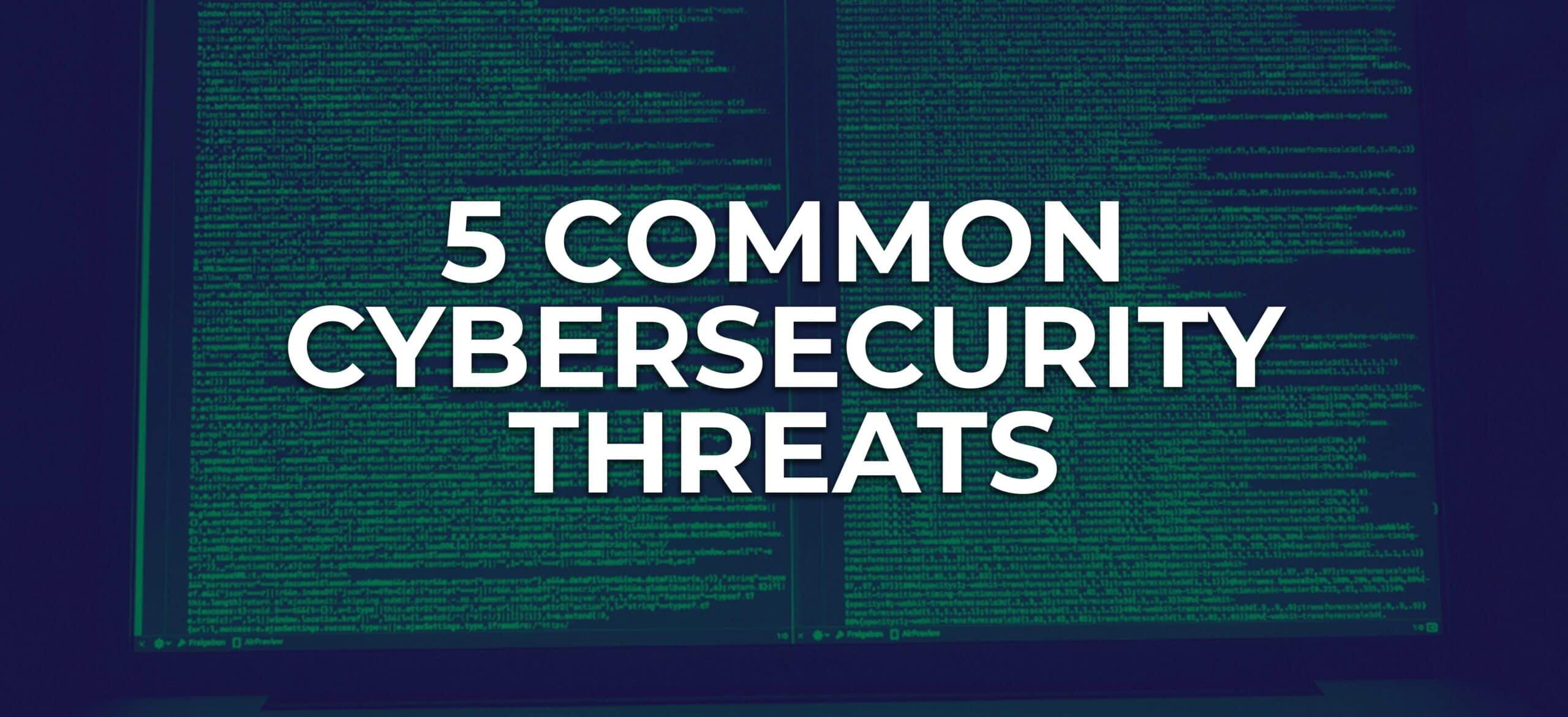 common cybersecurity threats nyc