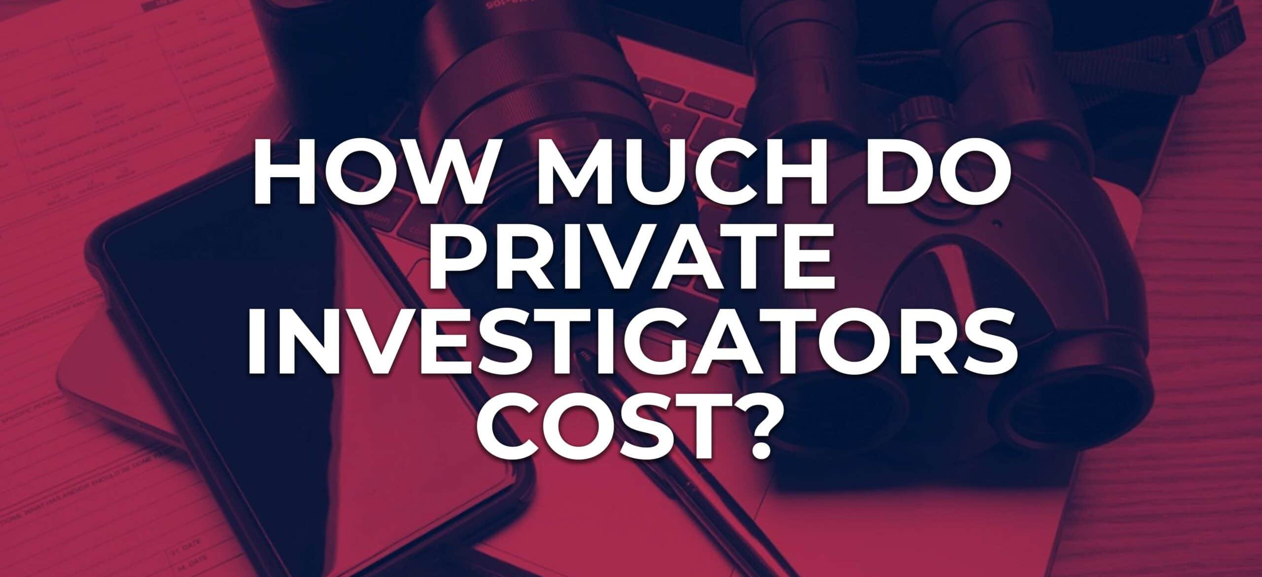 private investigator cost